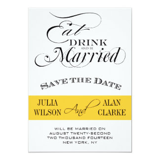 Eat, Drink and Be Married Save the Date Yellow 13 Cm X 18 Cm Invitation Card