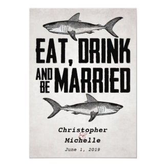 Eat Drink and be Married Shark Wedding Invitations