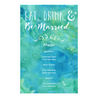 Eat, Drink, and Be Married Turquoise Wedding 14 Cm X 21.5 Cm Flyer