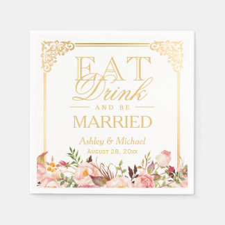 EAT Drink and Be Married Vintage Gold Frame Floral Paper Napkin