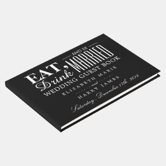Eat, Drink and be Married Wedding Guest Book