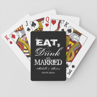 Eat drink and be married wedding party favors poker cards