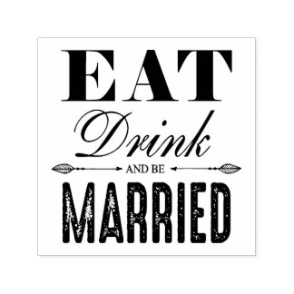 Eat Drink and be Married Wedding Self-inking Stamp