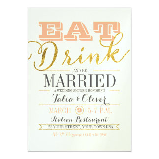 EAT DRINK AND BE MARRIED Wedding Shower Invitation