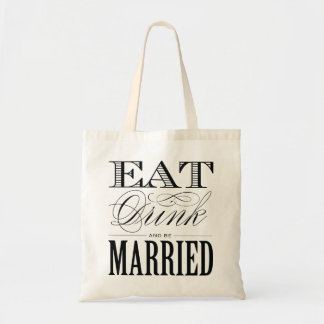 EAT DRINK AND BE MARRIED | WEDDING TOTE