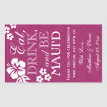 Eat, Drink and Be Maui'd Wedding Wine Labels 750ml Rectangular Stickers