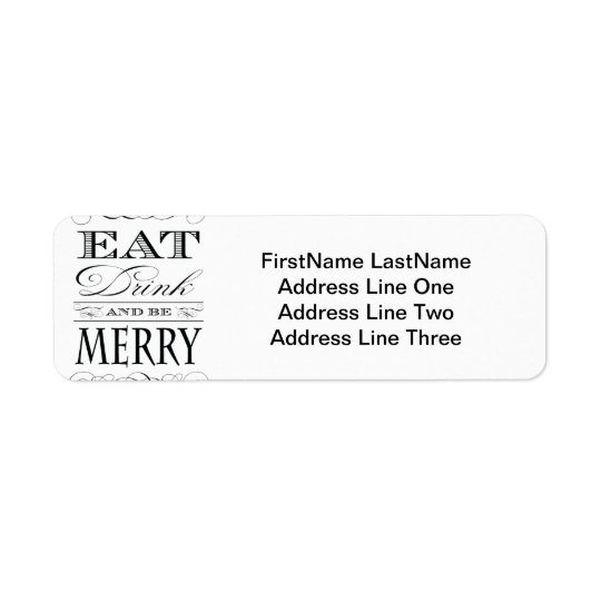 Eat Drink and Be Merry Christmas Cheer Return Address Label