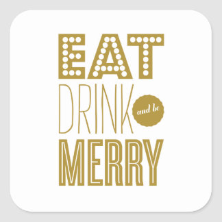 EAT DRINK AND BE MERRY   HOLIDAY STICKER