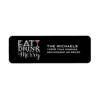 Eat, Drink and Be Merry, Modern Return Address Label
