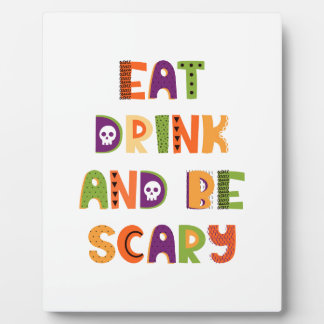Eat Drink and Be Scary Display Plaques