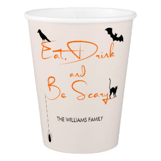 Eat Drink and Be Scary Halloween Paper Cup