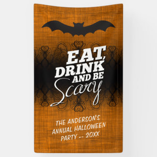 Eat, Drink and Be Scary - Halloween Party Banner