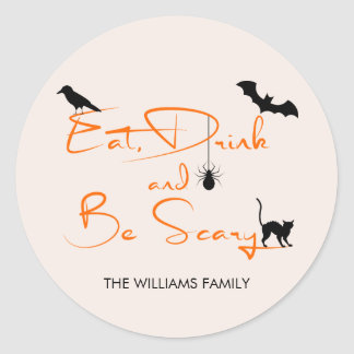 Eat Drink and Be Scary Halloween Round Sticker