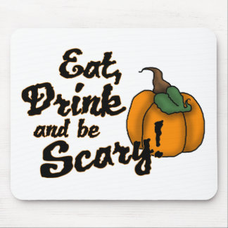 eat drink and be scary mouse pad