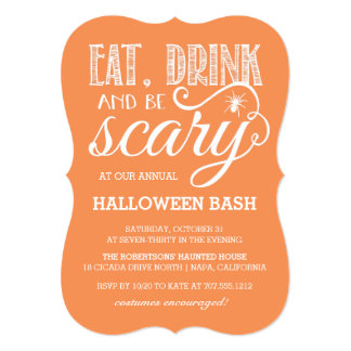 Eat, Drink and Be Scary Orange Halloween Party Card