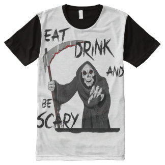 Eat, Drink and be Scary T-Shirt All-Over Print T-Shirt