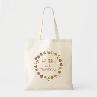 Eat Drink and Be Thankful Autumn Wreath Tote Bag