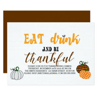 Eat Drink And Be Thankful Thanksgiving Party Card