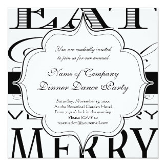 Eat Drink and Be Very Very Merry Elegant Design 13 Cm X 13 Cm Square Invitation Card