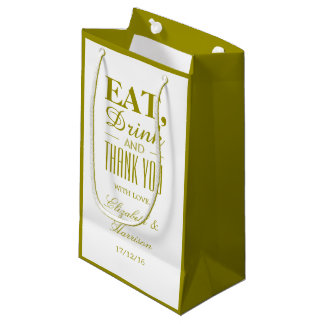 Eat, Drink and Thank You Gold Small Gift Bag