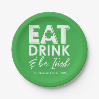 Eat, Drink & Be Irish Typography St. Patrick's Day Paper Plate