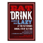 Eat, Drink & Be Lazy 4th of July BBQ Party 13 Cm X 18 Cm Invitation Card