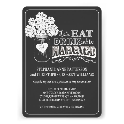 Eat, Drink & Be Married Chalkboard Style Wedding Announcements