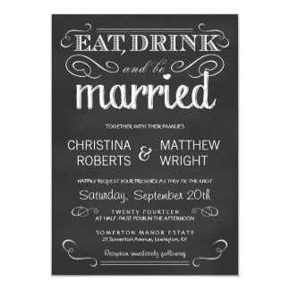 Eat Drink be Married Chalkboard Wedding Invitation
