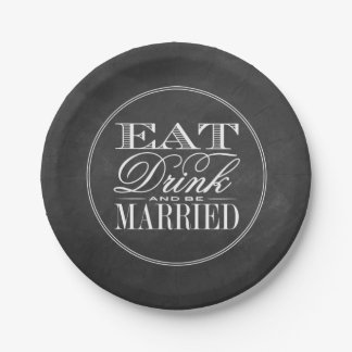 Eat, Drink & Be Married Chalkboard Wedding Paper Plate