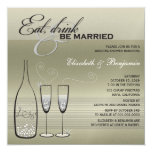 Eat Drink Be Married Champagne Wedding Shower 13 Cm X 13 Cm Square Invitation Card