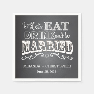 Eat Drink & Be Married Personalized Wedding Napkin Paper Napkin