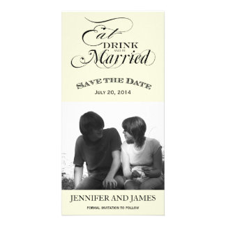 Eat, Drink, Be Married Save the Date Photo Cards