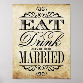 Eat, Drink & Be Married - Vintage Wedding Sign Poster