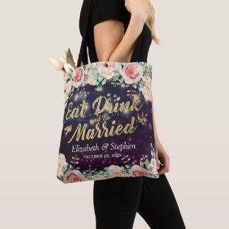 Eat Drink be Married Wedding Welcome Floral Lights Tote Bag