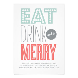 EAT DRINK & BE MERRY | HOLIDAY INVITATION
