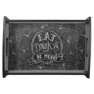 Eat, Drink & Be Merry Serving Tray