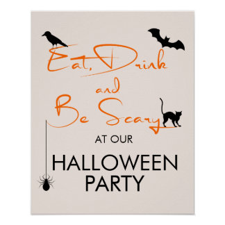 Eat Drink & Be Scary Halloween Party Welcome Sign