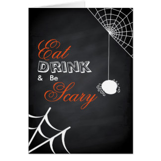 Eat Drink & be Scary Halloween Spider Web Card