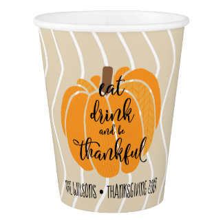 Eat Drink & Be Thankful Paper Cup