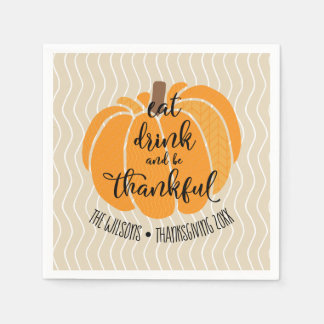 Eat drink & be Thankful Paper Napkins