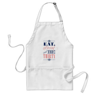 Eat Drink Be Thirty Standard Apron