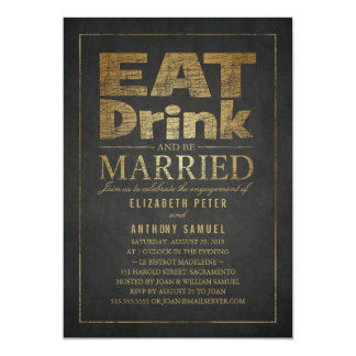 Eat Drink Gold Effect Funny Engagement Party Card