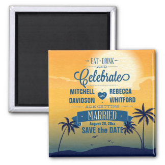 Eat Drink n Celebrate Summer Sunset Save the Date Square Magnet