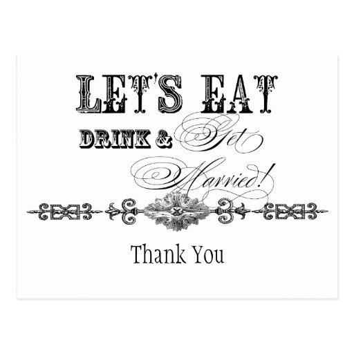 Eat, Drink n Get Married, Thank You Note Postcard