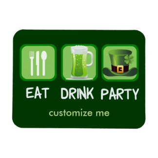 Eat Drink Party Funny St. Patrick's Day Magnet