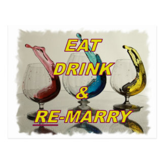 EAT DRINK & REMARRY POSTCARD