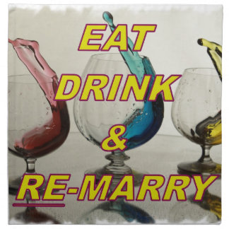 EAT DRINK & REMARRY PRINTED NAPKINS