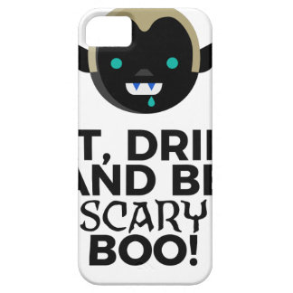 Eat Drink Scary Boo Halloween Design Case For The iPhone 5