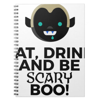 Eat Drink Scary Boo Halloween Design Notebook