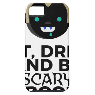 Eat Drink Scary Boo Halloween Design Tough iPhone 5 Case